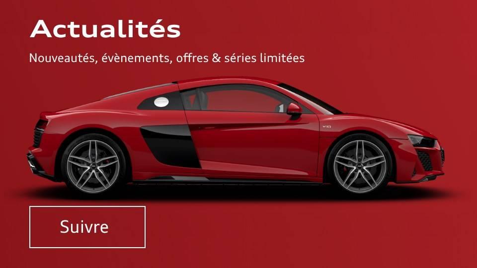 Actualité - Nouvelles Audi - News - Offres - Infos
