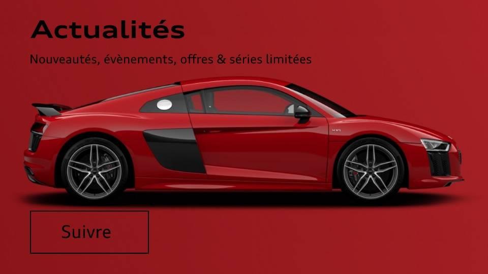 Actualités Audi, nouveaux modèles, offres limitées