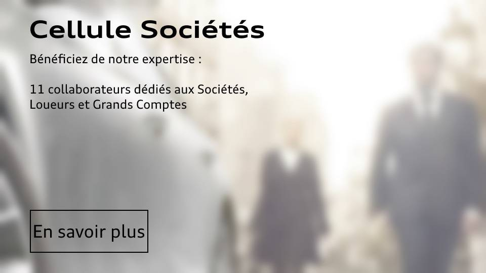 Cellule Société Audi Paris - Grand Comptes