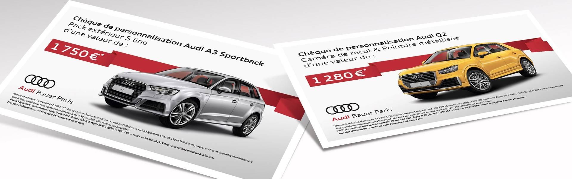 Opération promo chèque Audi A3 Audi Q2 Bauer Paris