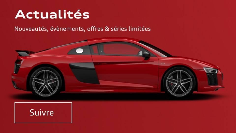Actualité Audi - Offres - Nouveaux modèles Audi - News